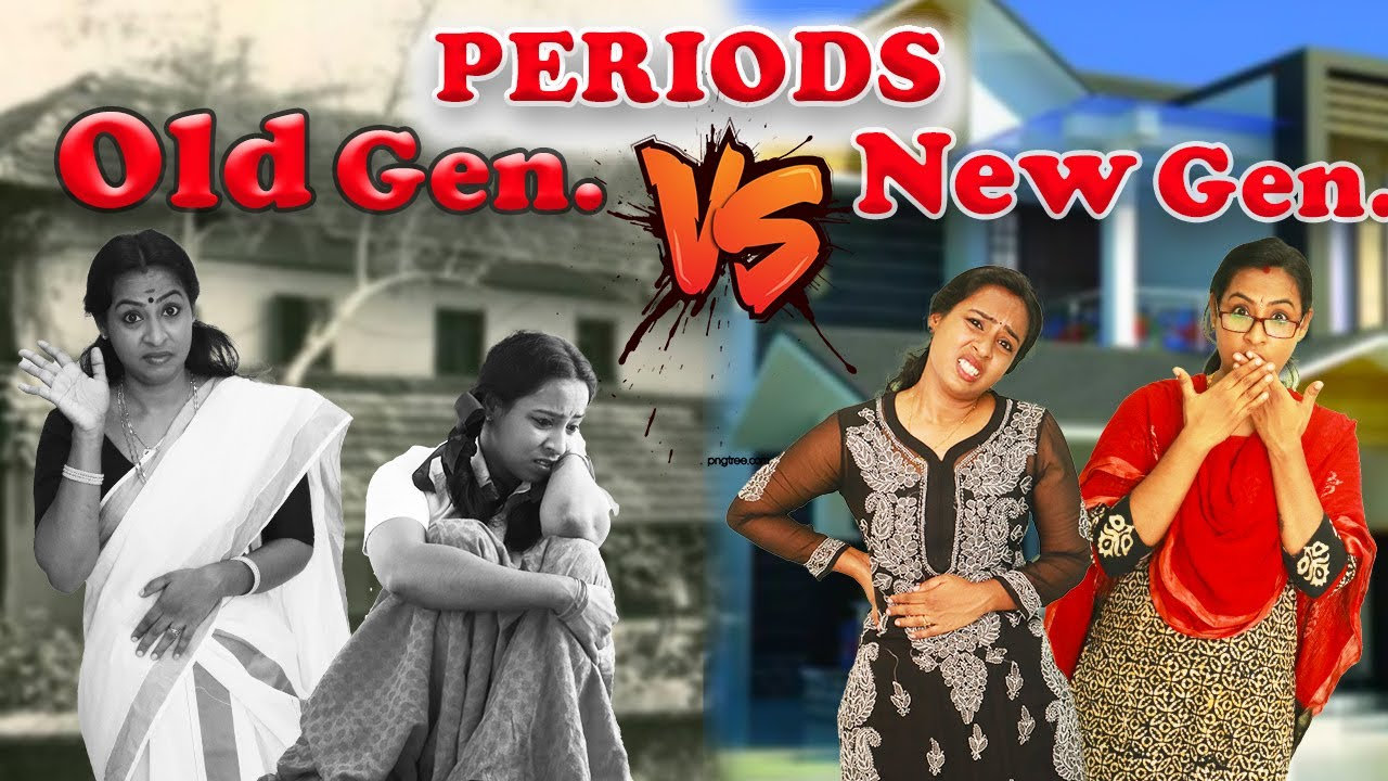 Periods - Old Generation Vs New Generation | Simply Silly Things