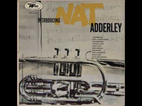 Nat Adderley -  Introducing Nat Adderley ( Full Album ) Mp3