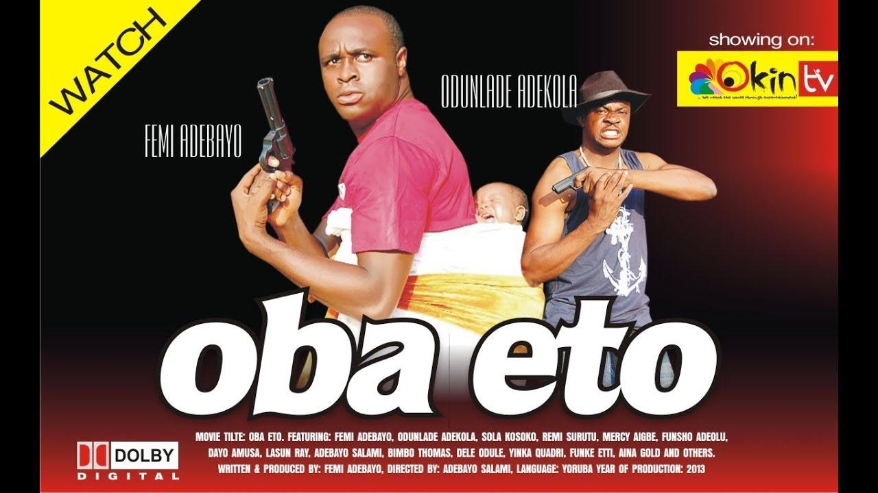 Download Oba Eto Part 1 Yoruba Nollywood Love Movie Starring Femi Adebayo