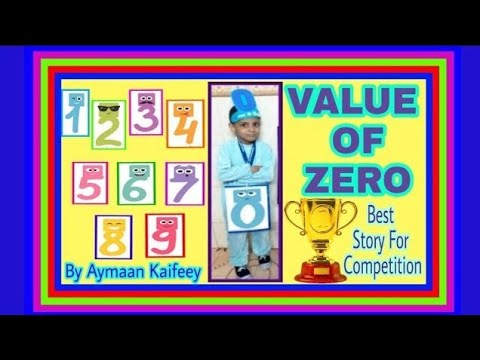 Value of Zero Story | Prize Winning Story | StoryTelling Competition by Aymaan Kaifeey