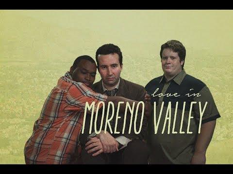 Chicago Comedy Film Festival | Love in Moreno Valley | 2017 Feature Film