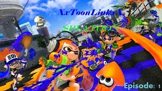 [Splatoon] XxToonLinkxX Play's Splatoon (Part 1)
