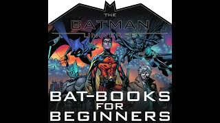 TBU Bat-Books for Beginners Episode 197
