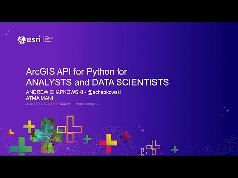ArcGIS API for Python: Analysts and Data Science