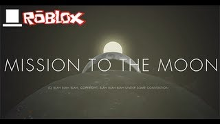 ROBLOX - Mission to the Moon