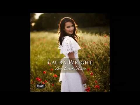 Laura Wright - The Last Rose of Summer [HD]