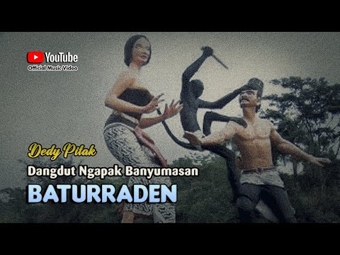 Dedy Pitak ~ BATURRADEN # Kisah Raden Kamandaka Wisata Purwokerto