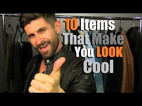 10 Stylish Items That Make You Look COOL... Automatically!