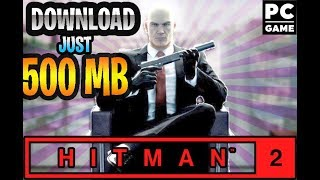 #hitman2 #hitman #gameplay   how to download and install hitman2 on pc in tamil-highly compressed