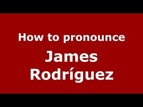 How to pronounce James Rodríguez (Colombian Spanish/Colombia)  - PronounceNames.com