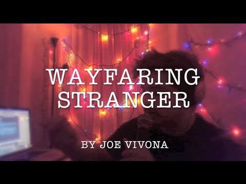 Wayfaring Stranger - Ed Sheeran (cover by Joe Vivona)