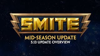 SMITE - 5.13 Update Overview - Mid-Season Update