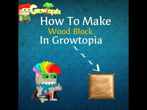 Alin hinta myynti hämmästyttävä hinta Growtopia - How To Make Wood Block
