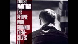 Housemartins - The people who grinned themselves to death (Full album)