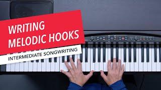 Songwriting: Melody, Harmony, and Rhythm   Developing Melodic Hooks   Berklee   Scarlet Keys 15/24