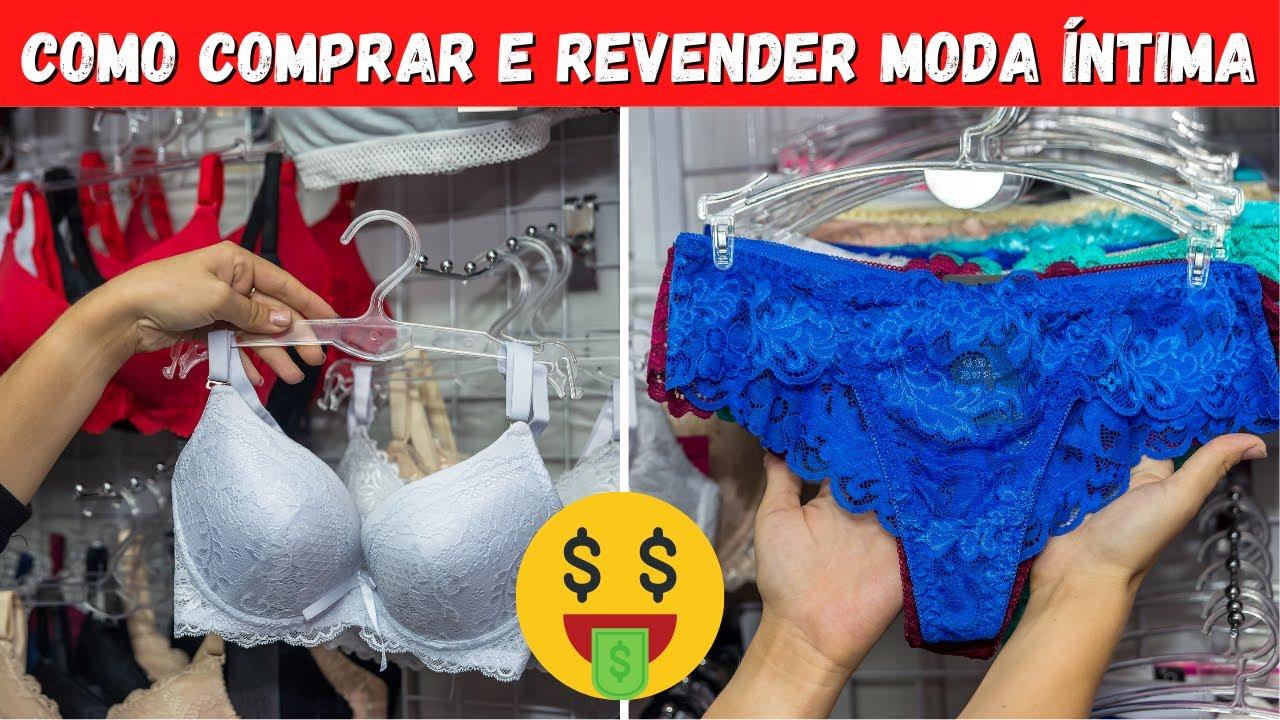 48f114891 COMO REVENDER MODA INTIMA - Onde comprar e como vender  - YouTube