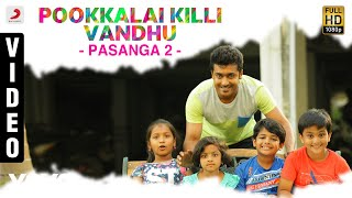 Download Hindi Video Songs - Pasanga 2 - Pookkalai Killi Vandhu Video | Suriya | Arrol Corelli