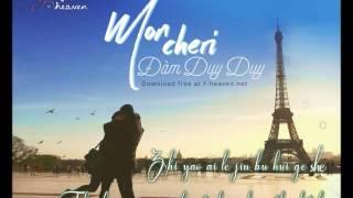 [Vietsub] 我亲爱的   Mon Cheri - Đàm Duy Duy (y-heaven.net)
