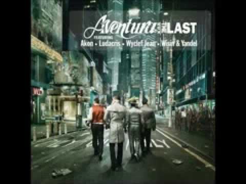 Aventura Ultimo Album  The Last 2009 Mix