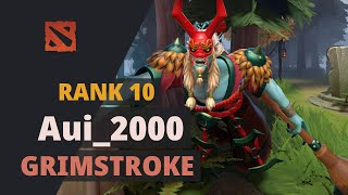 Aui_2000 (Rank 10) plays Grimstroke Dota 2 Full Game
