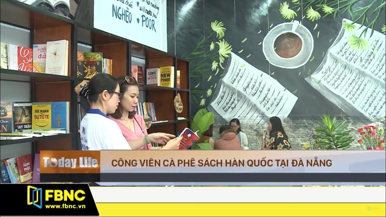 Công viên cà phê sách Hàn Quốc tại Đà Nẵng | FBNC TV