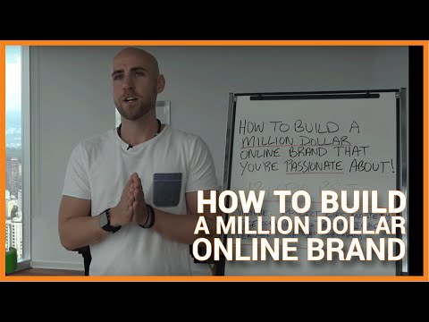 How To Build A Million Dollar Online Brand That You're Passi