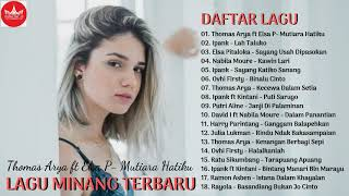 Lagu Minang Terbaru & Terpopuler 2019 - 18 TOP HITS Lagu Minang Paling Enak Didengar 2019
