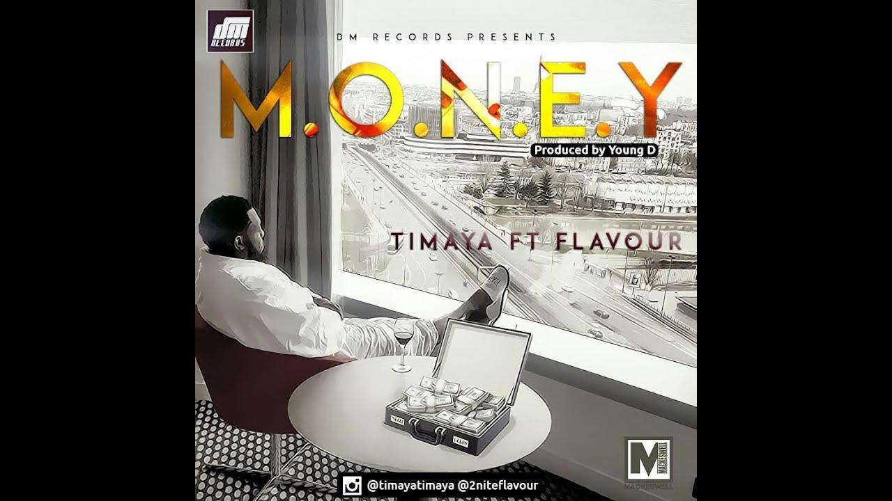 Download Timaya Ft Flavour - Money Video Official lyrics