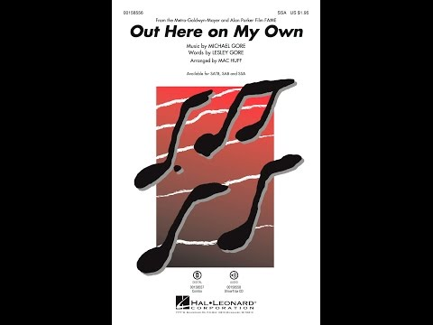 Out Here on My Own (SSA) - Arranged by Mac Huff