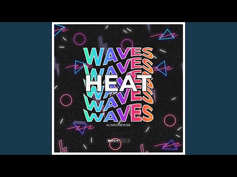 Farizki - Heat Waves Slowed Reverb mp3 indir