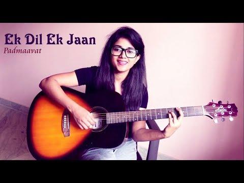 EK DIL EK JAAN Padmaavat Cover by Priyanka Parashar