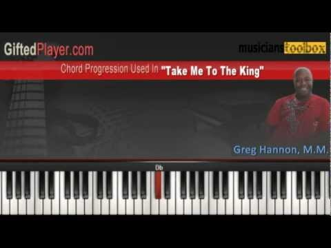 Take Me To The King Chords Piano Lesson Tutorial Youtube