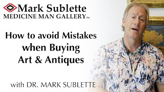 How to Avoid Mistakes When Buying Art and Antiques