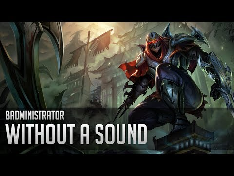 Badministrator - Without a Sound (Zed Tribute)