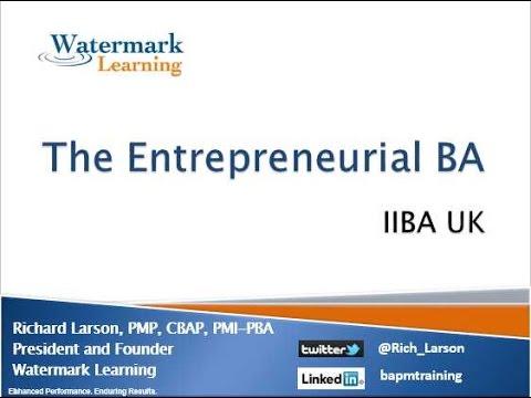 Entrepreneurial BA with Rich Larson - IIBA UK - Watermark Learning