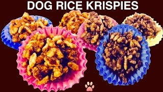 How To Make Rice Krispies - Dog Treats -  Diy Dog Food By Cooking For Dogs