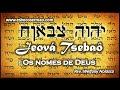 JEOVÁ TSEBAÔ, o Senhor dos Exércitos