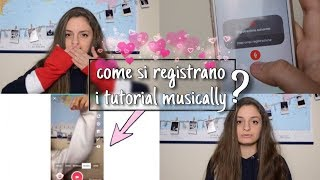 COME REGISTRARE UN MUSICALLY TUTORIAL🔥🤔 ||chiara