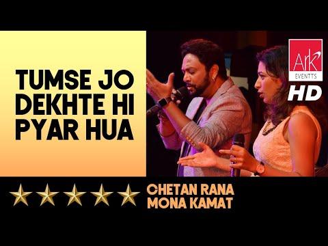 Tumse Jo Dekhte Hi Pyar Hua - Chetan Rana...