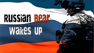 Russian Army 2019 - Russian Bear Wakes Up