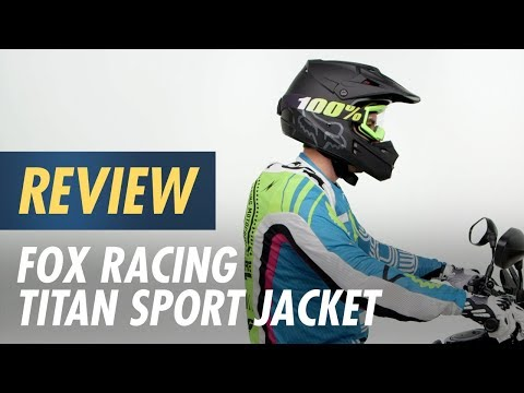 Fox Racing Titan Sport Jacket Review At CycleGear.com