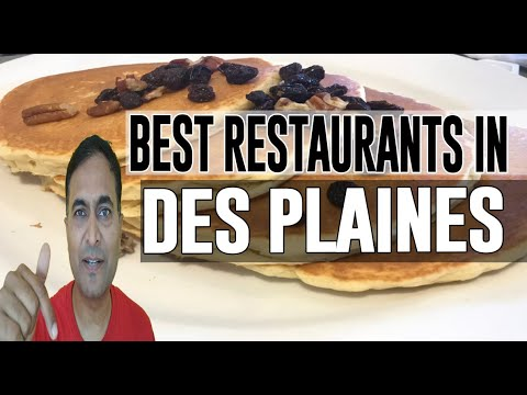 Best Restaurants & Places To Eat In Des Plaines, Illinois IL