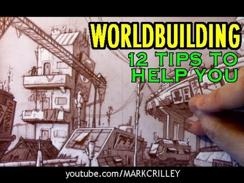 WORLDBUILDING: 12 Tips to Help You