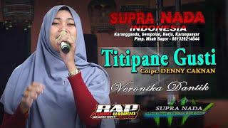 Download lagu Titipane Gusti - DENNY CAKNAN (Cover Veronica Dantik) SUPRA NADA INDONESIA    BAP SOUND
