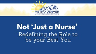 2021 MDONS | Not 'Just a Nurse' | Redefining the Role to be Your Best You