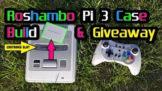 New Roshambo Super Famicom Raspberry Pi 3 case Build & Giveaway