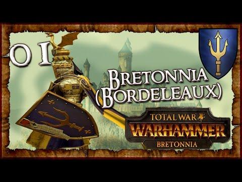 [1] Total War: WARHAMMER - Bretonnia (Bordeleaux) - Duke Alberic de Bordeleaux!