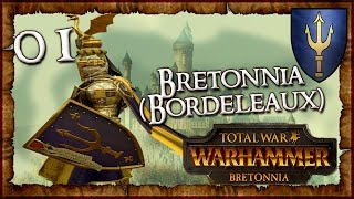 [1] Total War: WARHAMMER - Bretonnia (Bordeleaux) - Duke Alberic de Bordeleaux!