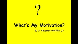 What's My Motivation - Confidence