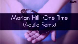 Maria Hill - One Time (Aquilo Remix)